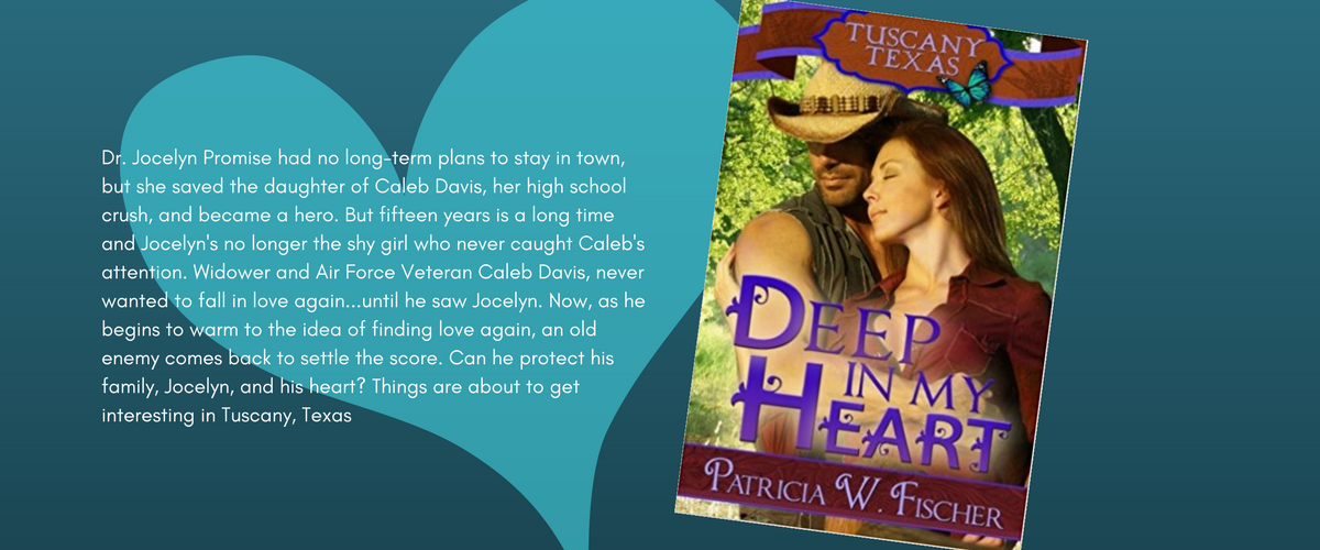 Deep in My Heart–Book #1 Tuscany, Texas Series