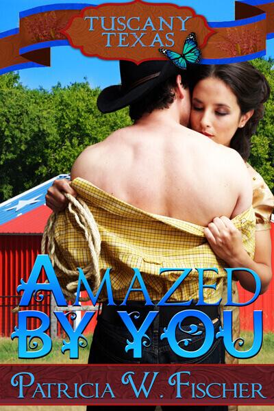 Amazed by You: Tuscany Texas #4